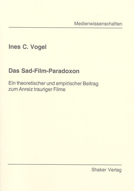Das Sad-Film-Paradoxon Ines C Vogel
