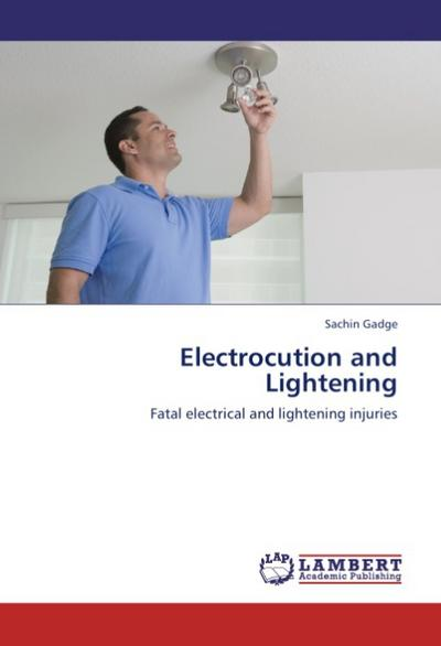 Electrocution and Lightening