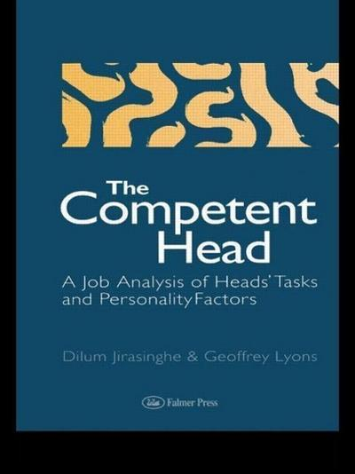 The Competent Head: A Job Analysis of Headteachers' Tasks and Personality Factors
