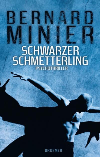 Schwarzer Schmetterling: Psychothriller