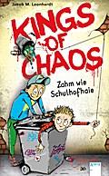 Kings of Chaos (1). Zahm wie Schulhofhaie; Ill. v. Heidel, Sebastian; Deutsch