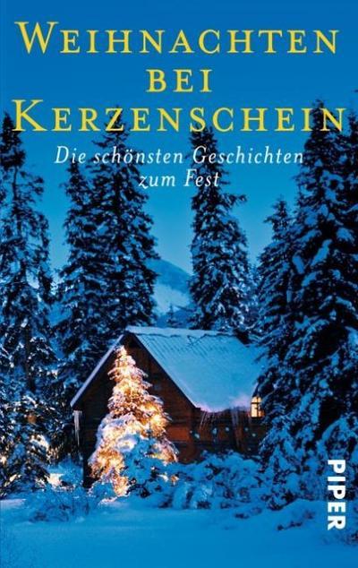 Weihnachten bei Kerzenschein: Die schönsten Geschichten zum Fest