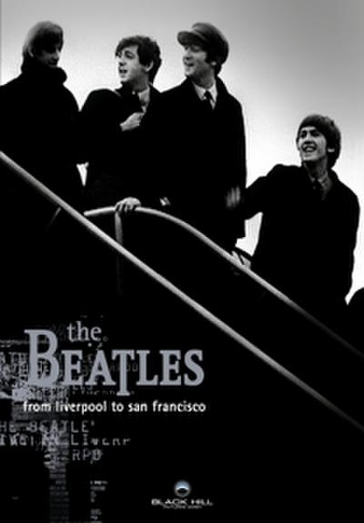 The Beatles - From Liverpool to San Francisco Special Edition