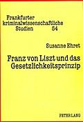 Franz von Liszt und das Gesetzlichkeitsprinzip