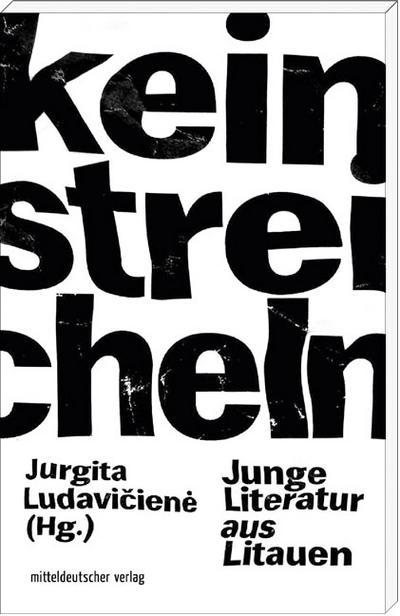 Kein Streicheln; Junge Literatur aus Litauen; Hrsg. v. Ludavičienė, Jurgita; Übers. v. Doering, Magda/Roduner, Markus; Deutsch