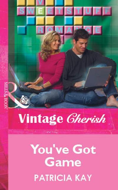 You've Got Game (Mills & Boon Vintage Cherish)