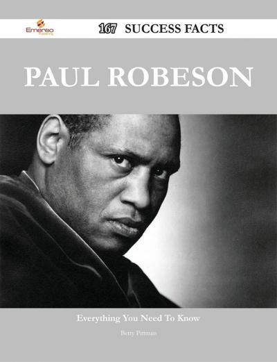 Paul Robeson 167 Success Facts - Everything you need to know about Paul Robeson