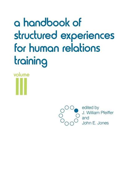 A Handbook of Structured Experiences for Human Relations Training, Volume 3