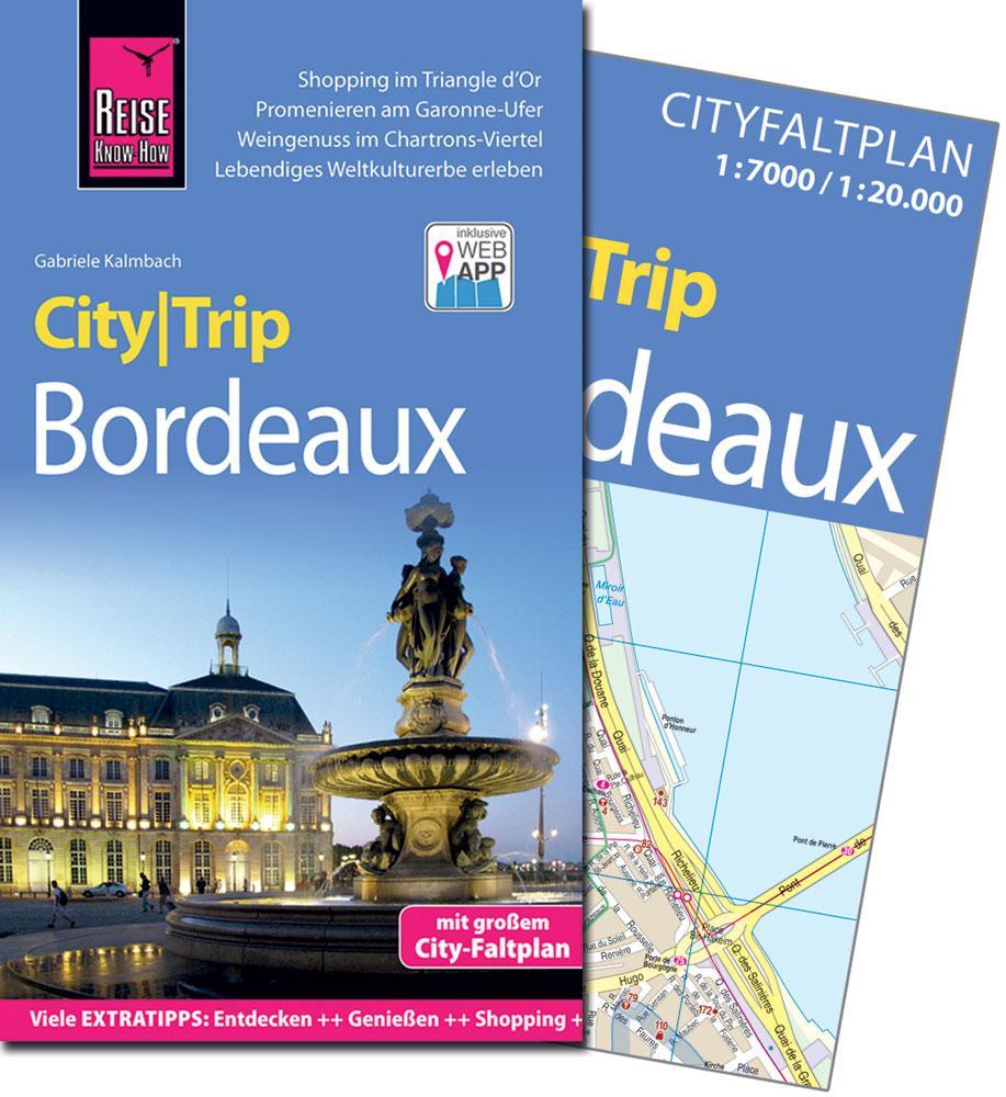 Reise Know-How CityTrip Bordeaux, Gabriele Kalmbach