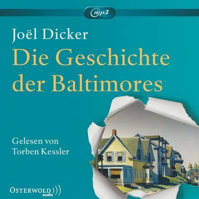 Die Geschichte der Baltimores; 2 CDs; Übers. v. Große, Brigitte/Alvermann, Andrea; Deutsch