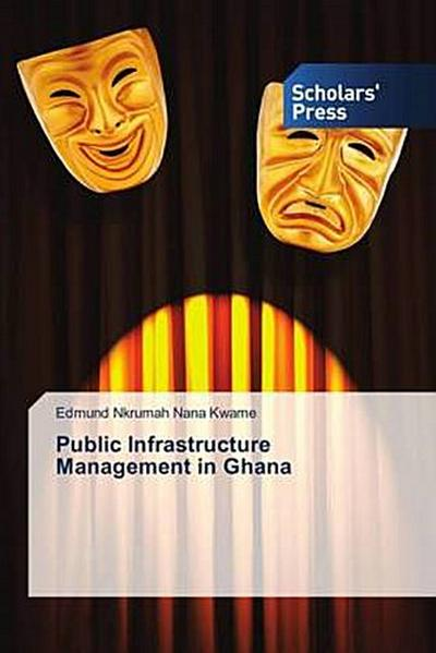 Public Infrastructure Management in Ghana