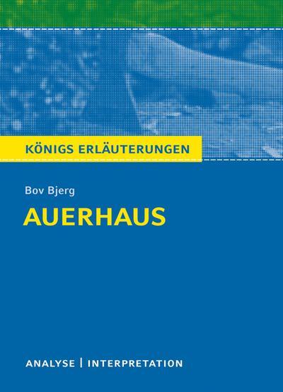 Auerhaus. Königs Erläuterungen.