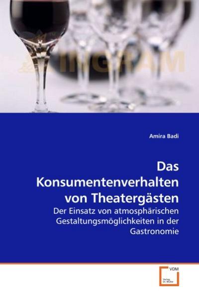 Das Konsumentenverhalten von Theatergästen