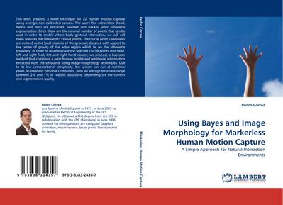 Using Bayes and Image Morphology for Markerless Human Motion Capture