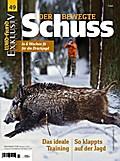 WILD UND HUND Exklusiv Nr. 49: Der bewegte Schuss inkl. DVD