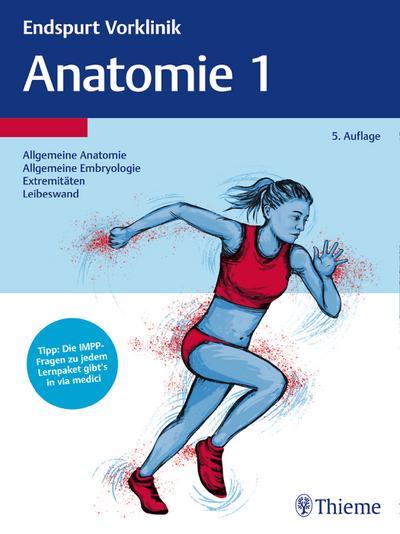 Endspurt Vorklinik: Anatomie. Tl.1