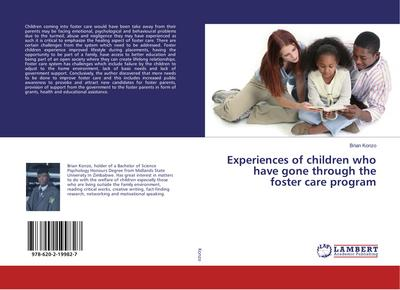 Experiences of children who have gone through the foster care program