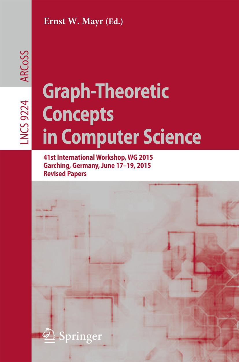 Graph-Theoretic Concepts in Computer Science | Ernst W. Mayr |  9783662531730