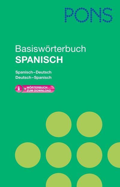 PONS Basiswörterbuch Spanisch: Mit Download-Wörterbuch. Spanisch-Deutsch /Deutsch-Spanisch von unbekannt (2013) Broschiert