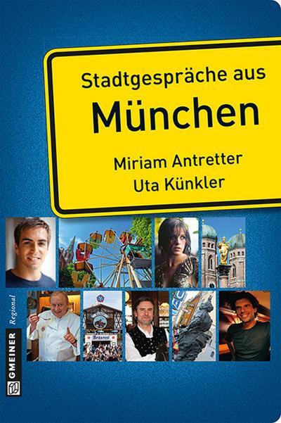 Stadtgespräche aus München   ; Ash Mistry ; Deutsch