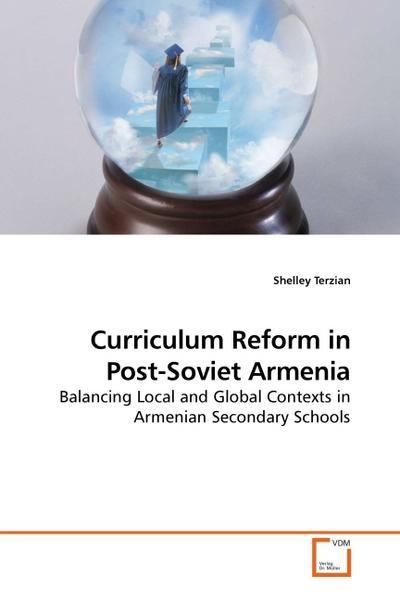 Curriculum Reform in Post-Soviet Armenia