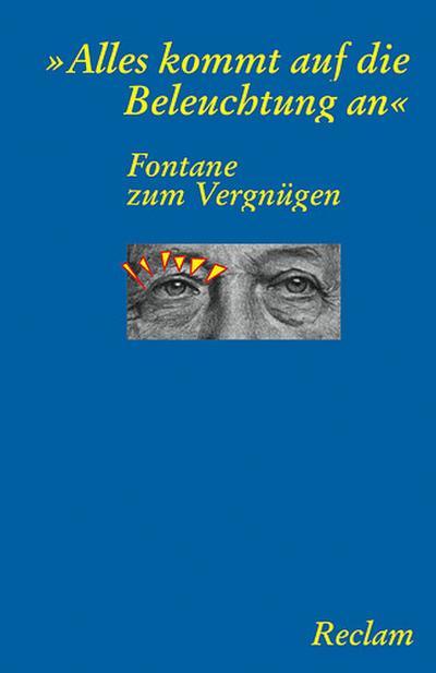 Fontane zum Vergnügen: 'Alles kommt auf die Beleuchtung an'