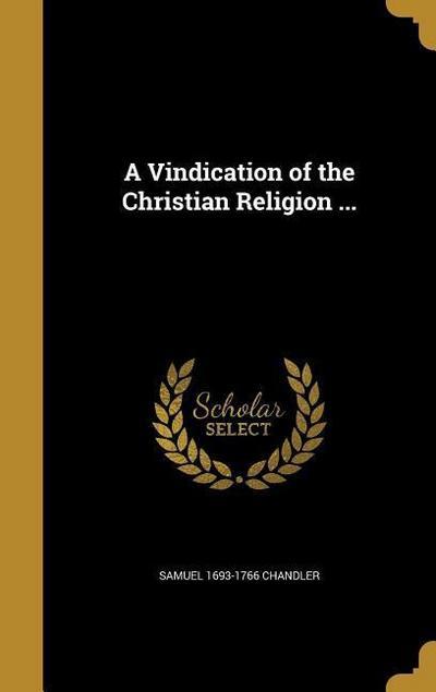 VINDICATION OF THE CHRISTIAN R