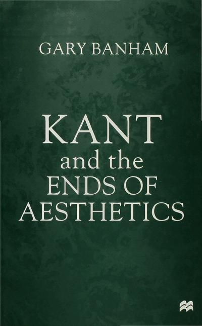 Kant and the Ends of Aesthetics