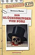 Der Glücksbringer von Porz: Ein Peter Merzeni ...