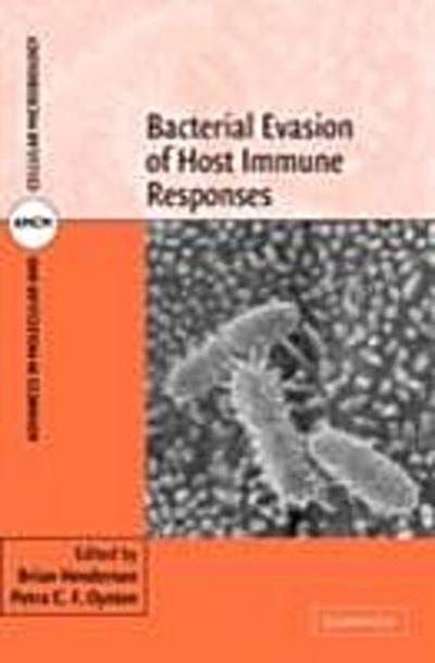Bacterial Evasion of Host Immune Responses