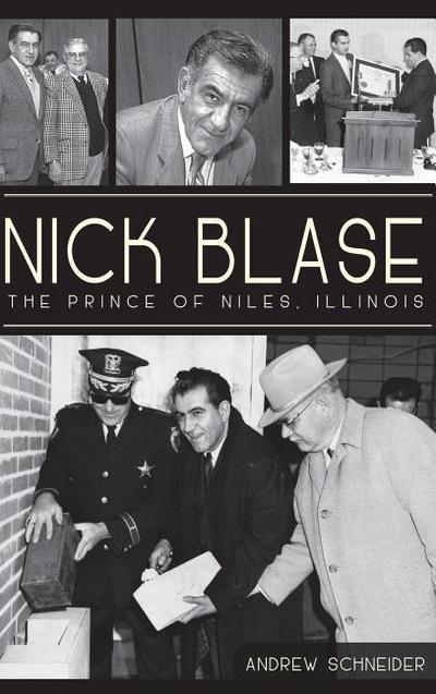 Nick Blase: The Prince of Niles, Illinois