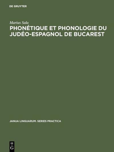 Phonétique et phonologie du judéo-espagnol de Bucarest