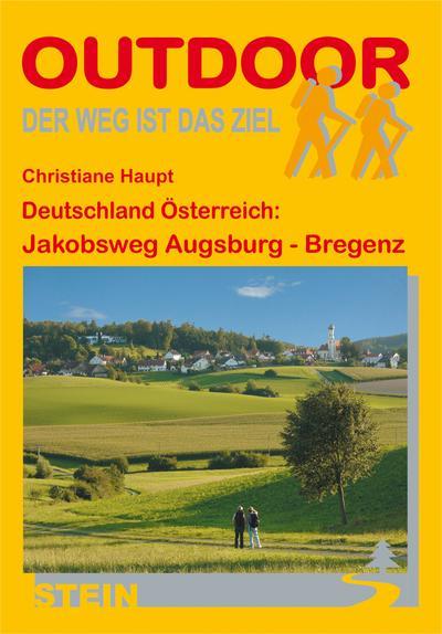 Deutschland/Österreich: Jakobsweg von Augsburg nach Bregenz (OutdoorHandbuch)