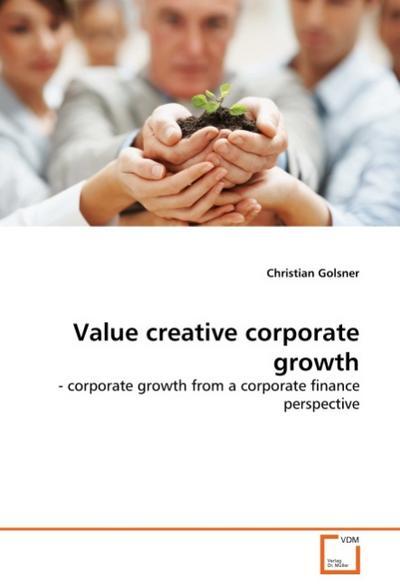 Value creative corporate growth
