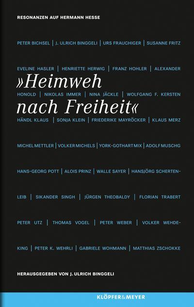 Heimweh nach Freiheit; Resonanzen auf Hermann Hesse   ; Deutsch;  -