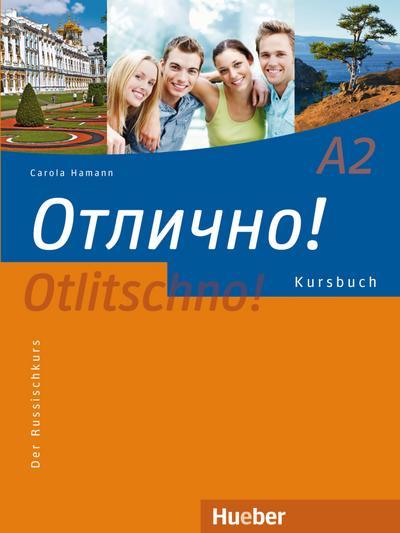 Otlitschno! A2. Kursbuch