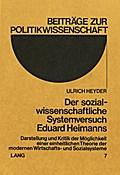 Der Sozialwissenschaftliche Systemversuch Eduard Heimanns
