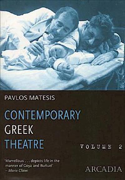 Contemporary Greek Theatre, Volume 2: Guardian Angel for Rent/Nurseryman/Roar/Towards Eleusis