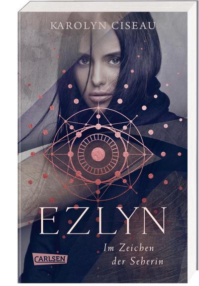 Ezlyn. Im Zeichen der Seherin