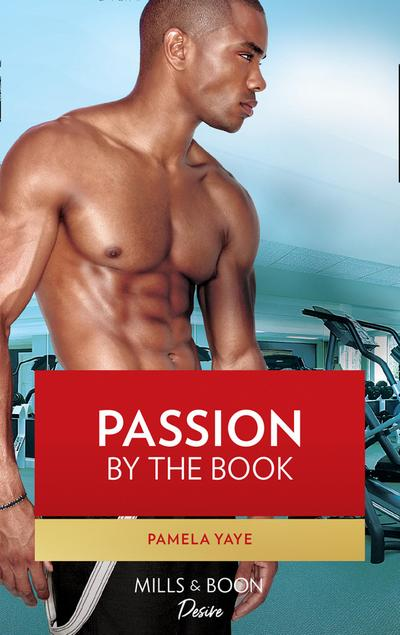Passion by the Book (Mills & Boon Kimani) (Kimani Hotties, Book 37)