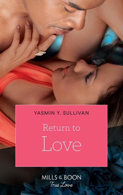 Return to Love (Mills & Boon Kimani)