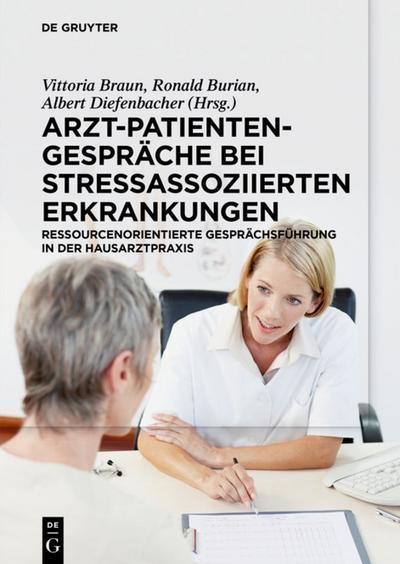 Arzt-Patienten-Gespräche bei stressassoziierten Erkrankungen