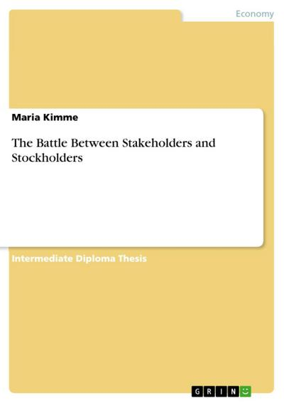 The Battle Between Stakeholders and Stockholders