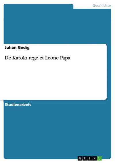 De Karolo rege et Leone Papa