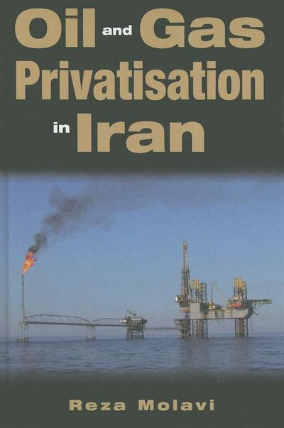 Oil and Gas Privatisation in Iran