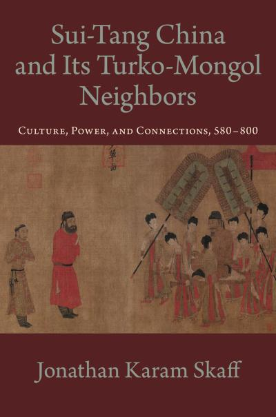 Sui-Tang China and Its Turko-Mongol Neighbors