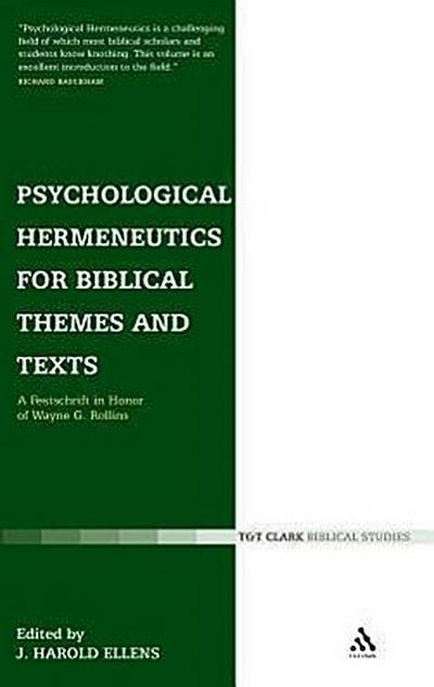 Psychological Hermeneutics for Biblical Themes and Texts: A Festschrift in Honor of Wayne G. Rollins