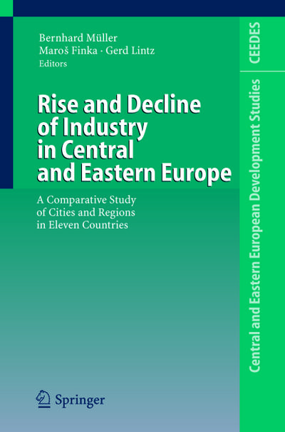Rise and Decline of Industry in Central and Eastern Europe