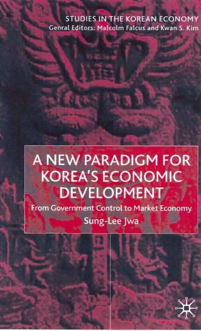 New Paradigm for Korea's Economic Development