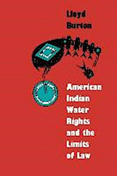 American Indian Water Rights and the Limits of Law
